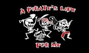 A Pirates Life flag
